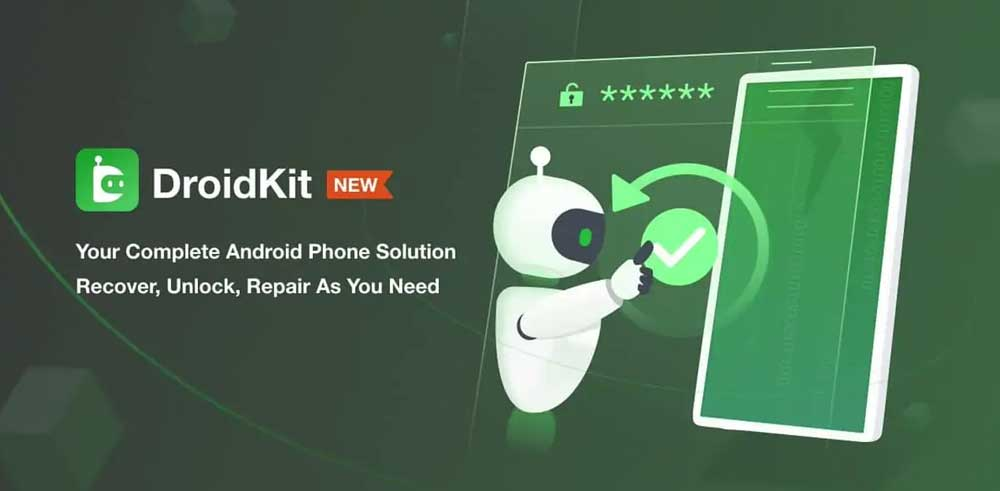 DroidKit | World's First Solution to Recover Data, Fix System Issues, and Solve Any Android Problem From One Place