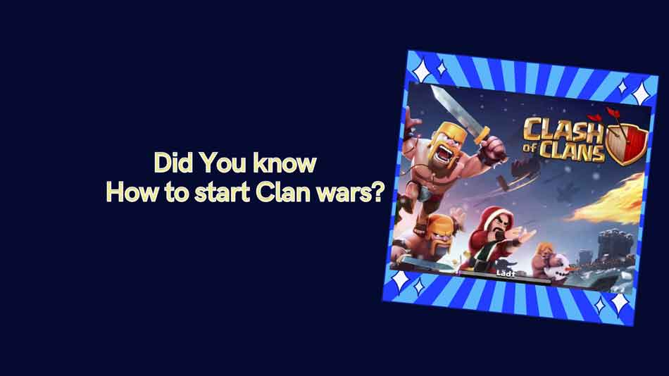 How To Start a Clan War in Clash of Clans