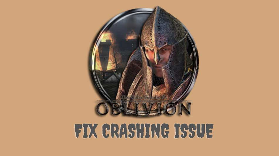 The Elder Scrolls IV: Oblivion Crashes on Startup? Here's How to Fix It
