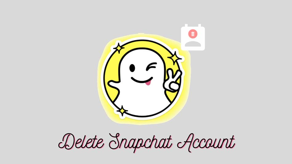 How to Delete Snapchat Account Permanently