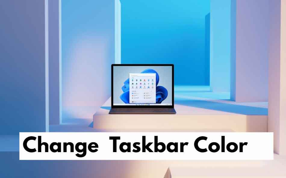 How to Change The Taskbar Color on Windows 11
