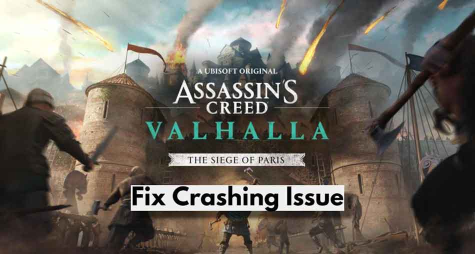 Fix: Assassin Creed Valhalla Keeps Crashing on Windows 11 PC And Consoles